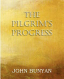 The Pilgrim s Progress  Parts 1   2 Book