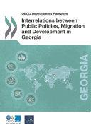 OECD Development Pathways Interrelations between Public Policies, Migration and Development in Georgia Pdf