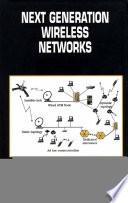 Next Generation Wireless Networks