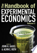 The Handbook of Experimental Economics  Volume 2 Book