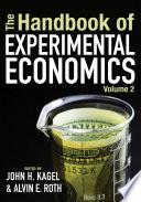 """The Handbook of Experimental Economics"" by John H. Kagel, Alvin E. Roth"