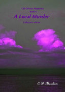 CD Grimes Mysteries book 11: A Local Murder Collector's edition