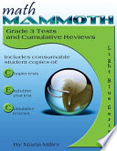 Math Mammoth Grade 3 Tests and Cumulative Reviews