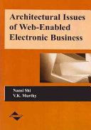 Architectural Issues of Web enabled Electronic Business