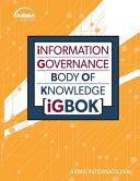 Information Governance Body of Knowledge  IGBOK
