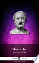 Delphi Complete Works Of Thucydides Illustrated  Book PDF