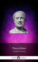 Delphi Complete Works of Thucydides (Illustrated)