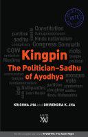 Kingpin  The Politician Sadhu of Ayodhya