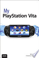"""My PlayStation Vita"" by Bill Loguidice, Christina T. Loguidice"