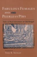 Fabulous Females and Peerless Pirs