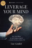 Leverage Your Mind