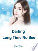 Darling  Long Time No See