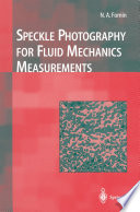 Speckle Photography for Fluid Mechanics Measurements