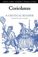 Coriolanus  A Critical Reader Book