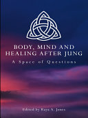 Body, Mind and Healing After Jung ebook
