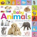 My First Baby Animals Book PDF
