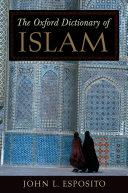 The Oxford Dictionary of Islam [Pdf/ePub] eBook