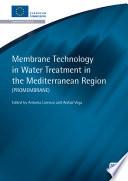 Membrane Technology In Water Treatment In The Mediterranean Region  ProMembrane