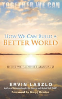 How We Can Build a Better World Book