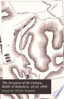 The Invasion of the Crimea  Battle of Balaclava  2d ed  1868 Book