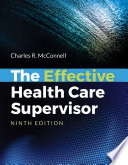 """""""The Effective Health Care Supervisor"""" by Mcconnell"""