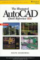 The Illustrated AutoCAD Quick Reference Guide R14