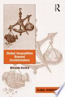 Global Inequalities Beyond Occidentalism
