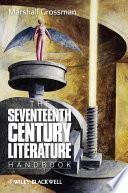 The Seventeenth - Century Literature Handbook