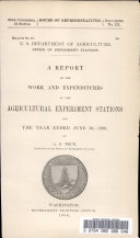 A Report On The Work And Expenditures Of The Agricultural Experiment Stations For The Year Ended June 30 1898