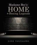Pdf Madame Bey'S: Home to Boxing Legends