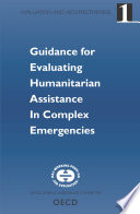 Evaluation and Aid Effectiveness No  1   Guidance for Evaluating Humanitarian Assistance in Complex Emergencies Book PDF