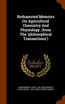 Rothamsted Memoirs on Agricultural Chemistry and Physiology   from the  Philosophical Transactions