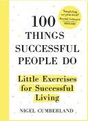 100 Things Successful People Do [Pdf/ePub] eBook