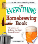 The Everything Homebrewing Book