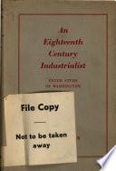 An Eighteenth century Industrialist