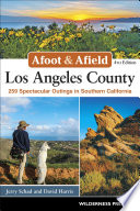 Afoot   Afield  Los Angeles County