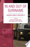 In and out of Suriname : language, mobility and identity
