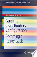 Guide to Cisco Routers Configuration