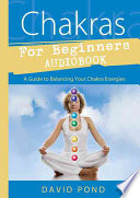 Chakras for Beginners Audiobook by David Pond PDF