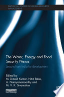 The Water, Energy and Food Security Nexus