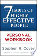 """""""The 7 Habits of Highly Effective People Personal Workbook"""" by Stephen R. Covey"""