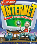 Mr  Modem s Internet Guide for Seniors
