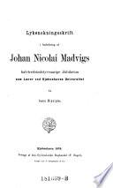 Lykønskningsskrift i anledning af Johan Nicolai Madvigs halvtredsindstyveaarige jubilaeum som laerer ved Kjøbenhavns Universitet fra hans disciple