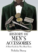 History of Men's Accessories