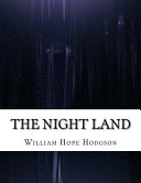 Read Online The Night Land For Free