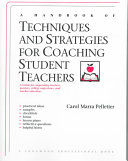 A Handbook of Techniques and Strategies for Coaching Student Teachers