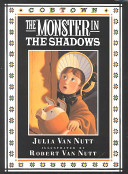 The Monster in the Shadows Book