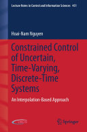 Constrained Control of Uncertain, Time-Varying, Discrete-Time Systems