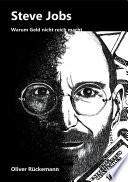 Steve Jobs - Warum Geld nicht reich macht