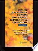 Quality Management Systems for Assisted Reproductive Technology